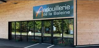 L'ANDOUILLERIE LA BALEINE